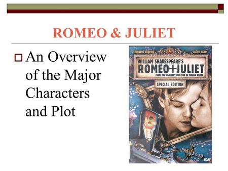 an overview of the concept of fate in romeo and juliet a play by william shakespeare Fate is the dominant theme throughout william shakespeare's romeo and juliet fate is an inevitable and often adverse outcome or condition destiny the destiny of these two lovers, which is suicide, is revealed to the reader at the beginning of the play every event throughout the play brought.