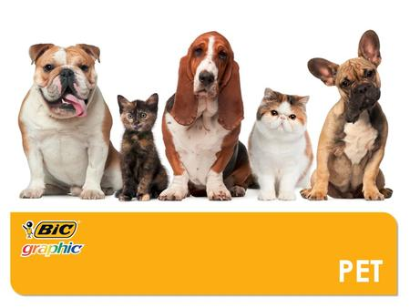 PET. WHO MIGHT USE THESE PRODUCTS?  Pet Food Companies  Pet Shops  Vet Offices  Groomers  Doggy Daycare  Pet Care Companies (flea & heartworm control)
