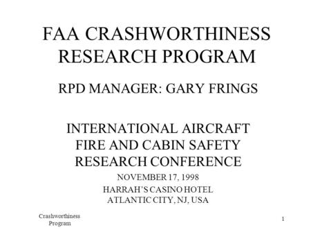 FAA CRASHWORTHINESS RESEARCH PROGRAM