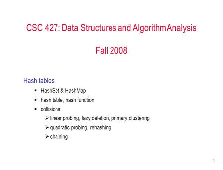 CSC 427: Data Structures and Algorithm Analysis