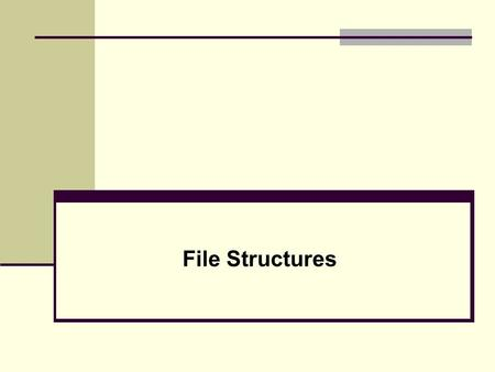 File Structures. 2 Chapter - Objectives Disk Storage Devices Files of Records Operations on Files Unordered Files Ordered Files Hashed Files Dynamic and.