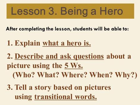 describe a hero A hero could be defined in many different ways it also depends on other peoples views, because one person considered a hero by group x could also be.
