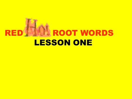 RED ROOT WORDS LESSON ONE. Sub below, under submarine.
