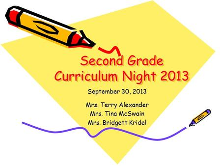 Second Grade Curriculum Night 2013