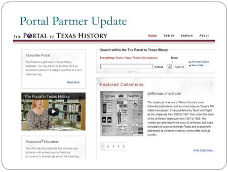 Portal Partner Update. Over 220,000 historical items and More than 200 partners.