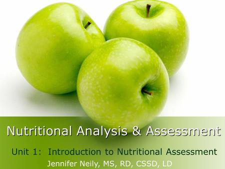 Nutritional Analysis & Assessment