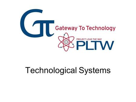 Technological Systems. What Is a System? A group of interrelated components (things) that work together to achieve a desired goal. A technological system.