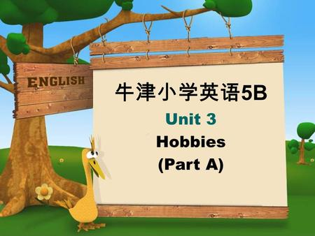 牛津小学英语 5B Unit 3 Hobbies (Part A). collect stamps 集邮 Read and learn.