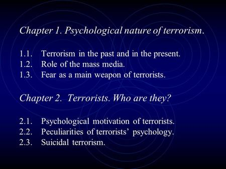 Terrorism and the mass media