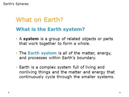 What on Earth? What is the Earth system?