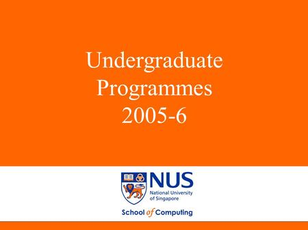 Undergraduate Programmes 2005-6. 2 Student population · 1800 undergraduate students · > 500 graduate students About SoC  Established, 1976 Department.