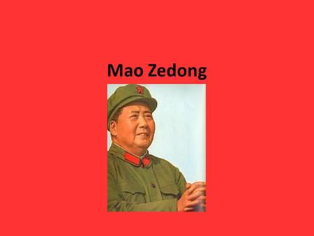 Mao Zedong. Words to Know Cultural Revolution Long March Great Leap Forward Chiang Kai-Shek Mao Zedong Republic of China (ROC) People's Republic of China.