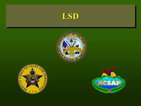 LSDLSD. LSD CONTENT What is LSD? History How Is LSD Taken? Why Is LSD Used? What are the Effects? Physical Damage Psychological Damage Use in the United.