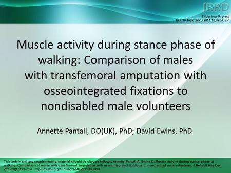 This article and any supplementary material should be cited as follows: Annette Pantall A, Ewins D. Muscle activity during stance phase of walking: Comparison.