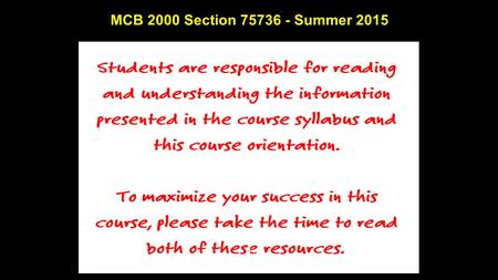 MCB 2000 Section 75736 - Summer 2015.