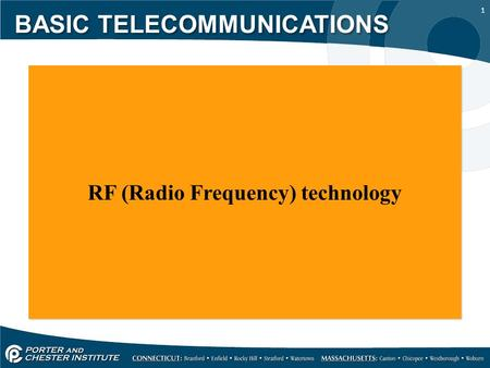 1 RF (Radio Frequency) technology BASIC TELECOMMUNICATIONS.