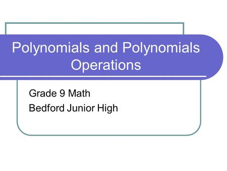 Polynomials and Polynomials Operations