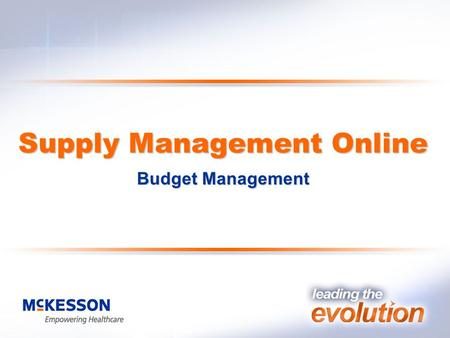 Supply Management Online Budget Management. Supply Management Online Main Menu Supply Management Online offers an easy to use menu. All the menu options.