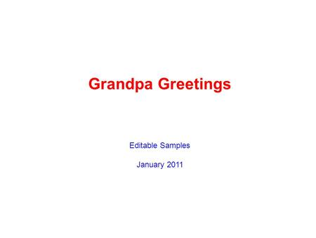 Grandpa Greetings Editable Samples January 2011. Hey Jodee – This pretty big tropical bird is a Toucan And I'd really like to know if you can Sneak up.