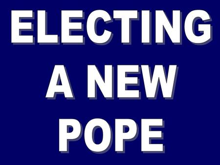 The Pope is a central figure in World Religion. He is: the leader of the Roman Catholic Faith across the world the Bishop of Rome the successor of St.