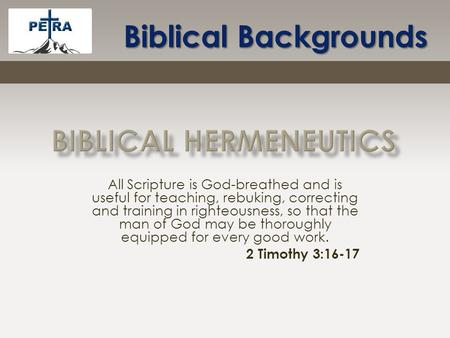 All Scripture is God-breathed and is useful for teaching, rebuking, correcting and training in righteousness, so that the man of God may be thoroughly.