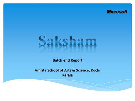 Batch end Report Amrita School of Arts & Science, Kochi Kerala.
