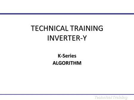 TECHNICAL TRAINING INVERTER-Y