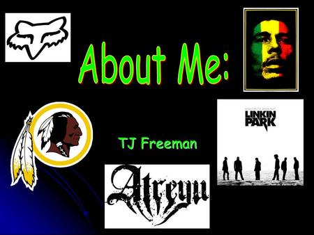 TJ Freeman. I am from Norfolk, Virginia and live in Virginia Beach, Virginia.
