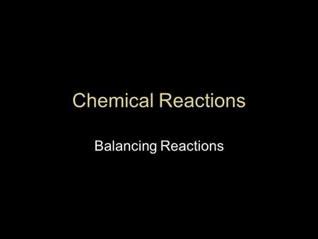 Chemical Reactions Balancing Reactions. Rxn vs Equation Chemical reaction is a process where the atoms of 2 or more elements or compounds rearrange to.