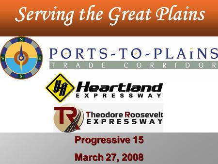 Serving the Great Plains Progressive 15 March 27, 2008.