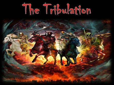 The 4 accounts of the Tribulation  Rev. 4-6 (under the figure of Seals)  Rev. 7-11 (under the figure of Trumpets)  Rev. 12-14 (The work and ministry.