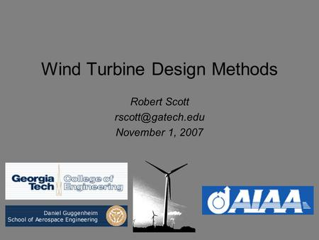 Wind Turbine Design Methods
