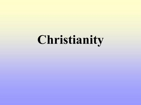 Christianity. What Is Christianity? A Review of the Essentials.