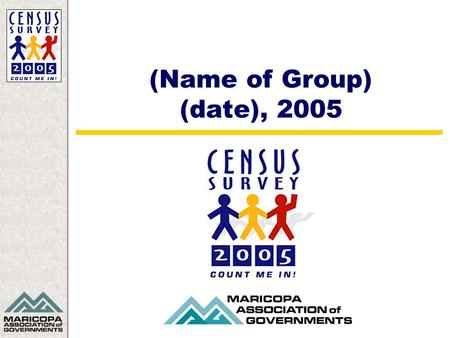 (Name of Group) (date), 2005. MAG Membership Countdown… xx days Count me in!