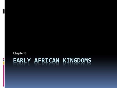 Chapter 8. Geography of Africa Kingdom of Axum [300-700]
