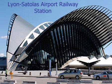 Lyon-Satolas Airport Railway Station. The Population of France 63 million Location: Western Europe, bordering the Bay of Biscay and English Channel,