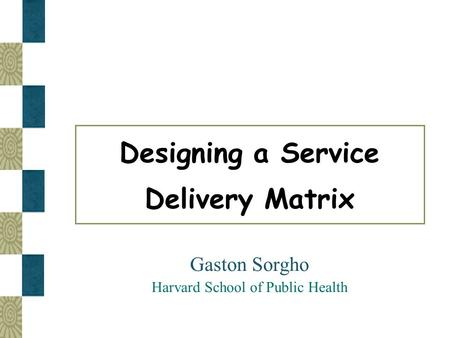 Gaston Sorgho Harvard School of Public Health
