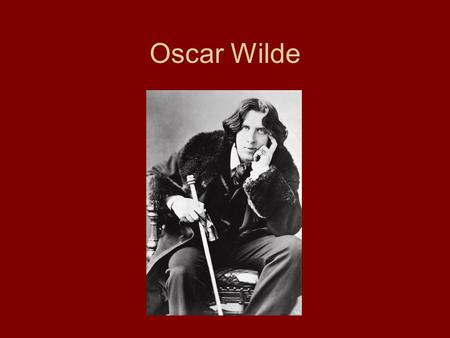 Oscar Wilde. Childhood Born Oscar Fingal O'Flahertie Wills Wilde on October 16, 1854 in Dublin, Ireland. His father was an eye and ear surgeon and a folklorist.
