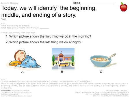 DataWORKS Educational Research (800) 495-1550  ©2012 All rights reserved Comments? 1 st Grade Literary Analysis.