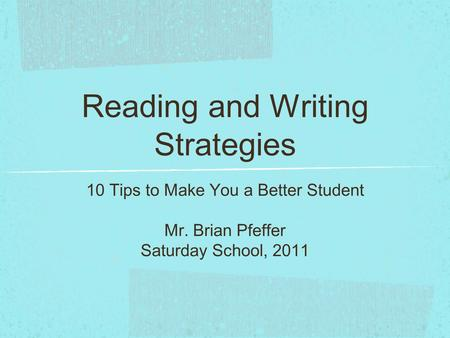 Reading and Writing Strategies