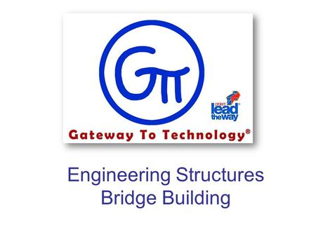 Engineering Structures Bridge Building. Structures Structures are anything that are built or constructed. These are things we live in, work in, learn.