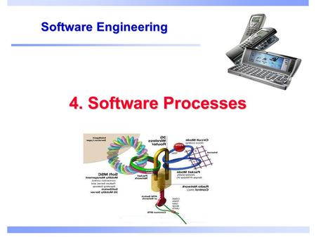 4. Software Processes Software Engineering. Objectives To introduce software process models To describe three generic process models and when they may.