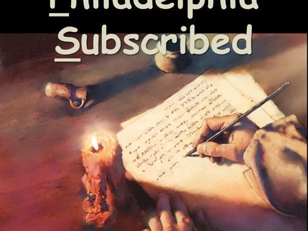 Philadelphia Subscribed. …The CHRIST we KNOW!- Part 3.