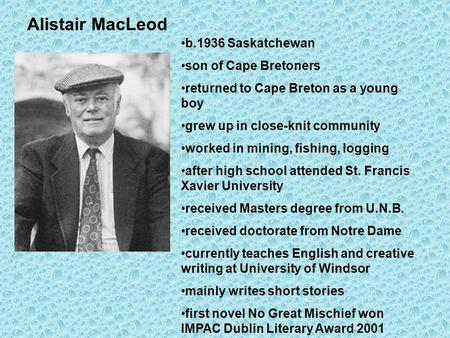 symbolism of the boat by alistar macleod 2 essay The boat by alistair macleod assignment the symbolism of the boat is transformed to symbolize a whole new meaning at the end of the story.