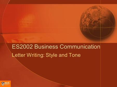ES2002 Business Communication Letter Writing: Style and Tone.