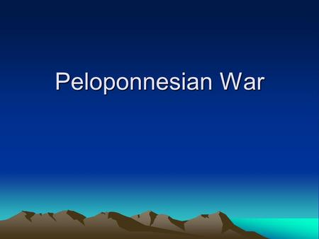 Peloponnesian War. Delian League Set up after Xerxes attacked in the Persian War. Originally set up as a defensive and trade alliance. Athens led the.