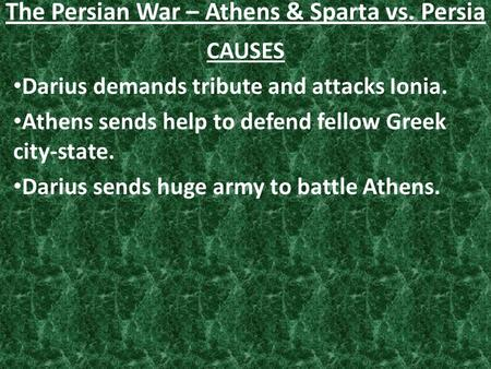 The Persian War – Athens & Sparta vs. Persia