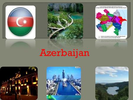 Azerbaijan. BAKU It is on the southern shore of Absheron Peninsula More than 3 million people live in Baku It is the political, economic, cultural centre.