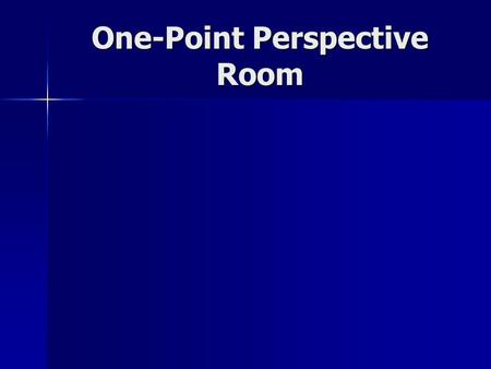 "One-Point Perspective Room. Orthogonal lines are ""visual rays"" helping the viewer's eye to connect points around the edges of the canvas to the vanishing."