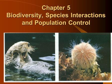 Chapter 5 Biodiversity, Species Interactions and Population Control
